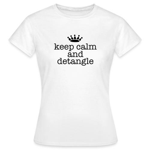 Keep Calm & Detangle Length Check Shirt - Women's T-Shirt