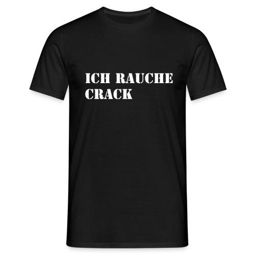 crackrauchen - Männer T-Shirt