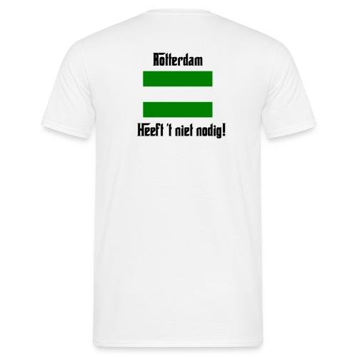 ROTTERDAM HEEFT 'T NIET NODIG T-SHIRT - Mannen T-shirt