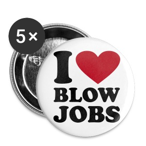 Badje Marque I Love BlowJobs - Badge grand 56 mm