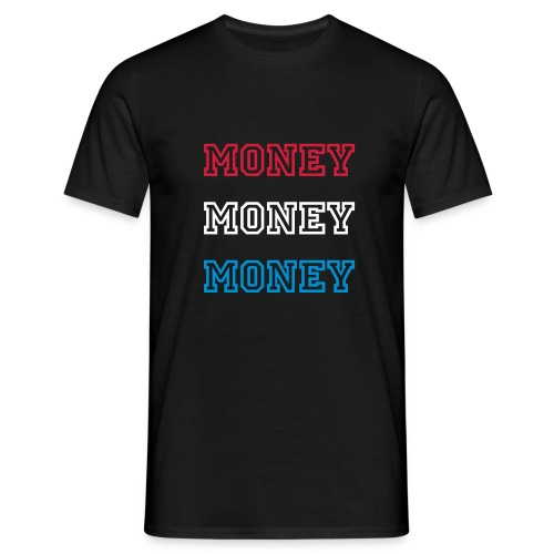MONEY MONEY MONEY - FLEX PRINT - Men's T-Shirt