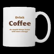 Krus & tilbehør ~ Kop/krus ~ Drink coffee