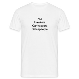 NO Hawkers - Men's T-Shirt