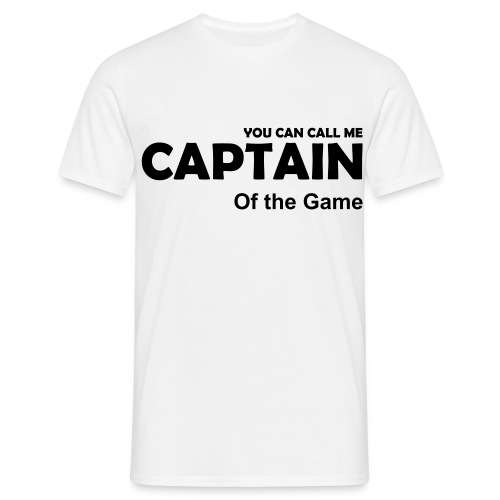 'You Can Call Me Captain Of the Game' T-shirt - Men's T-Shirt