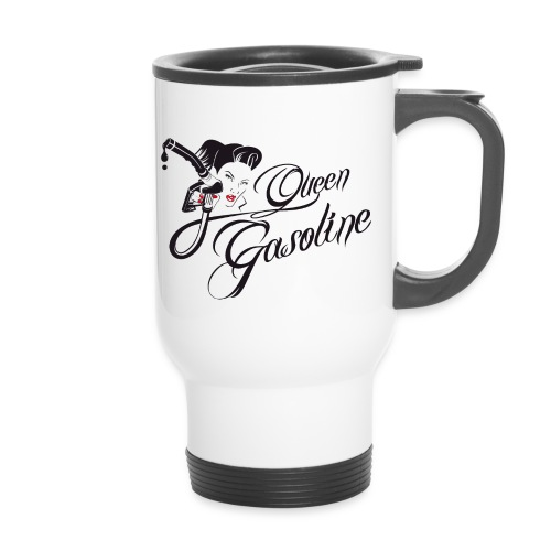 Queen Gasoline Gas Up Girl Coffee Mug - Thermobecher