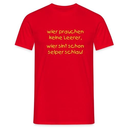 Jungs-T-Shirt Wir prauchen keine Leerer - Männer T-Shirt