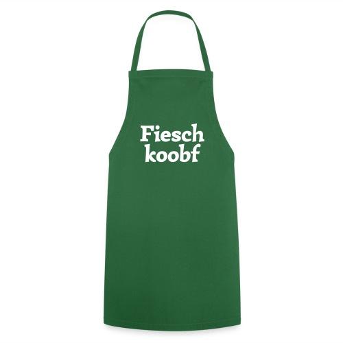 Kochschürze Fieschkoobf - Kochschürze