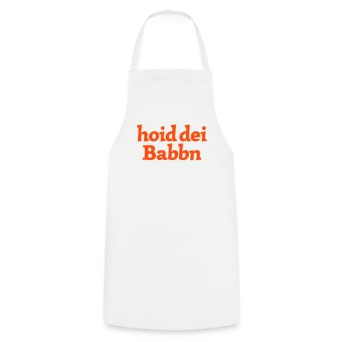 Kochschürze hoid dei Babbn - Kochschürze