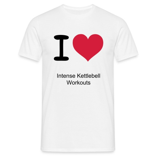 I Love Intense Kettlebell Workouts T-Shirt - Men's T-Shirt