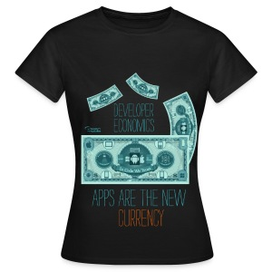 Apps are the New Currency - Womens T-Shirt - Women's T-Shirt