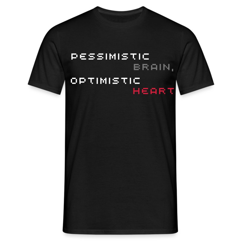 Pessimistic Brain, Optimistic Heart Shirt (Men's - Black) - Men's T-Shirt