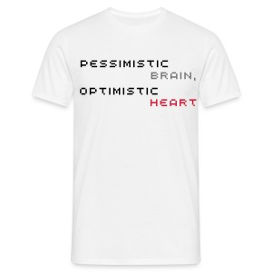 Pessimistic Brain, Optimistic Heart Shirt (Men's - White) - Men's T-Shirt