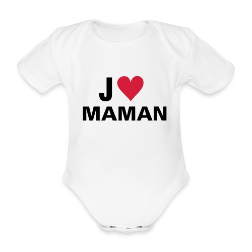 BODY J AIME MAMAN - Body bébé bio manches courtes