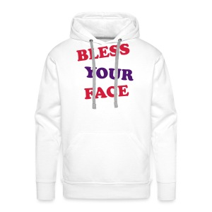Bless Your Face - Men's Premium Hoodie