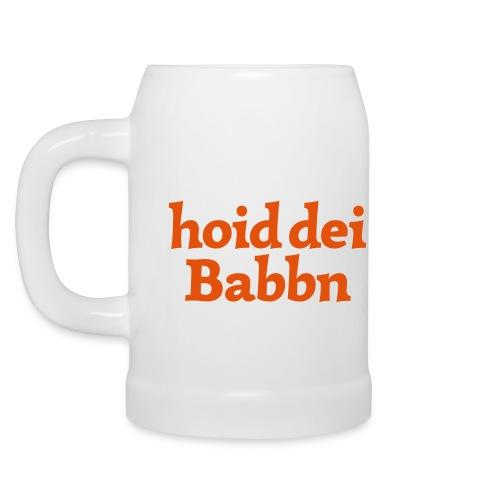 Krug hoid dei Babbn - Bierkrug