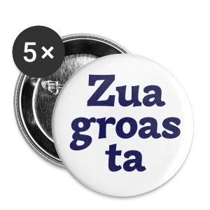 Button 56mm Zuagroasta - Buttons groß 56 mm