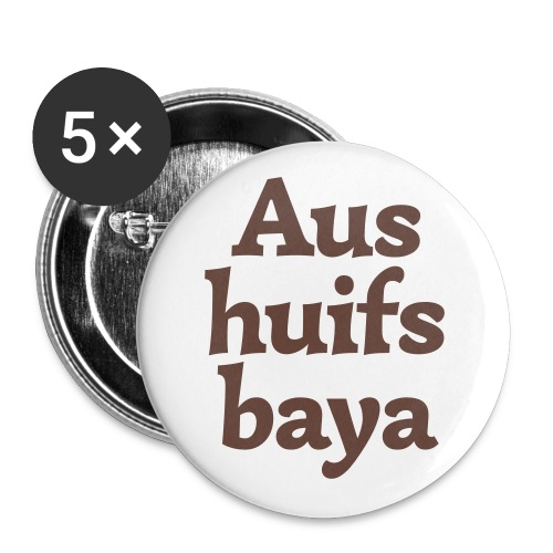 Button 56mm Aushuilfsbaya - Buttons groß 56 mm (5er Pack)