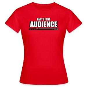 Part of the AUDIENCE (Women) - Women's T-Shirt