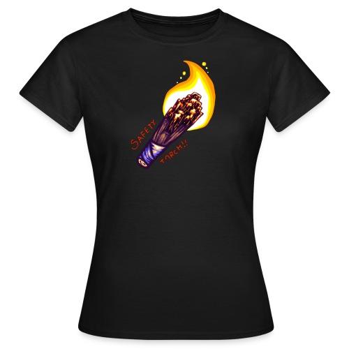 SAFETY TORCH! (Women) - Women's T-Shirt