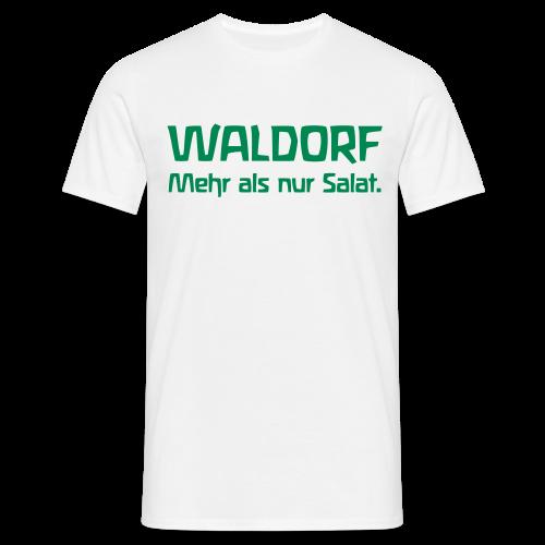 WALDORF. Mehr als nur Salat. - Männer T-Shirt