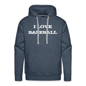 Sweat I love baseball - Sweat-shirt à capuche Premium pour hommes