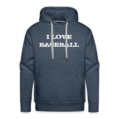 Sweat I love baseball - Sweat-shirt à capuche Premium pour hommes
