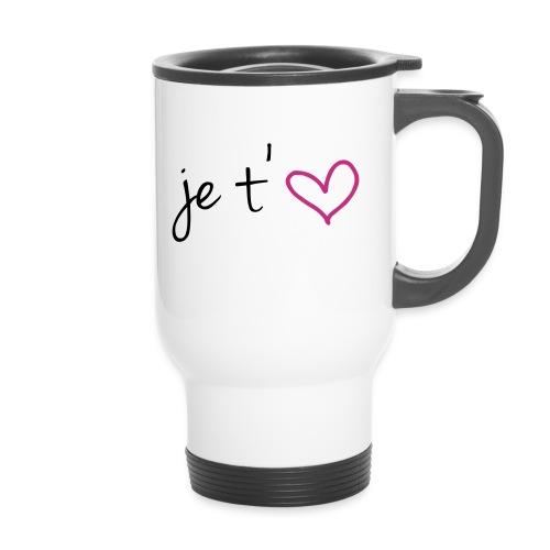 Mug thermos Je t'aime - Mug thermos