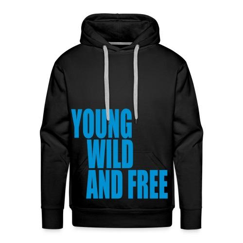 Young Wild And Free Hætte trøje. - Herre Premium hættetrøje