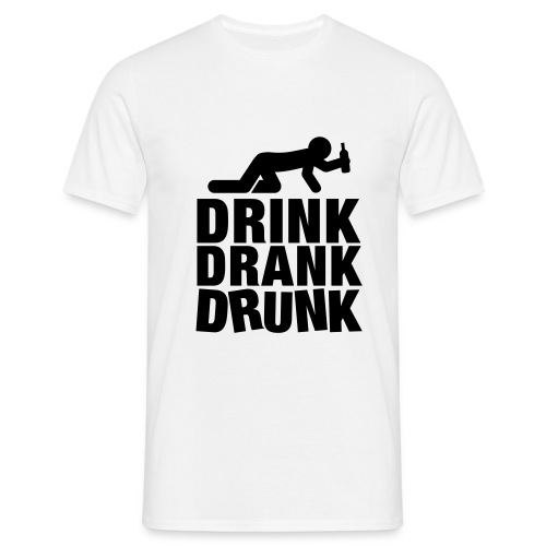 drink drank drunk - T-shirt Homme