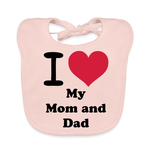 I Love My Mom and Dad Slab - Bio-slabbetje voor baby's