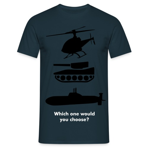 What would you choose? - Men's T-Shirt