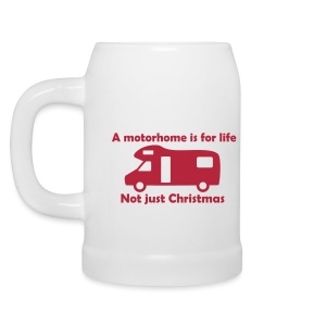 Beer Mug - A motorhome is for life - Beer Mug