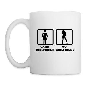 Your Girlfriend My Girlfriend Mug - Mug