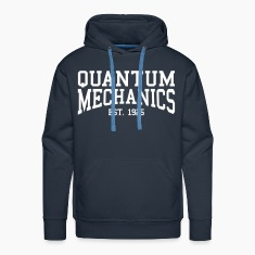 Quantum Mechanics - Est. 1925 (Over-Under) Hoodies & Sweatshirts