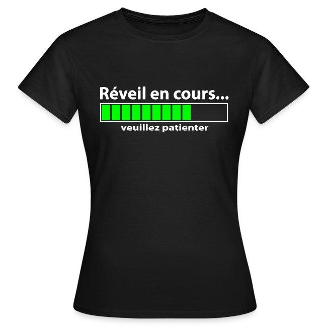 Tee-Shirt Femme - Réveil en cours