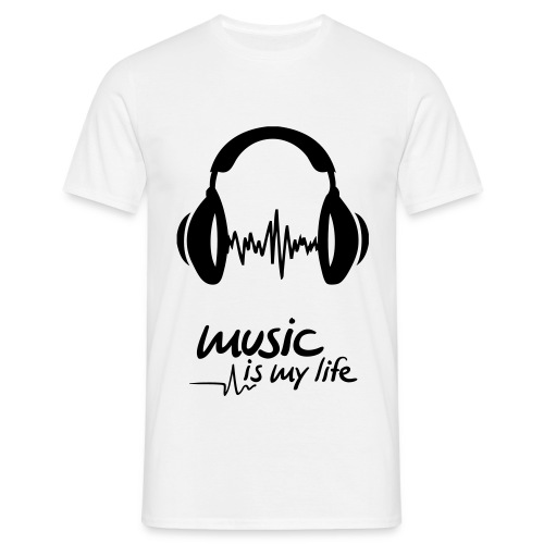 Music Is My Life - Mannen T-shirt