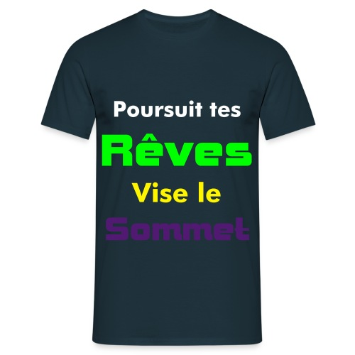 Poursuit Tes reves Multicolor - T-shirt Homme