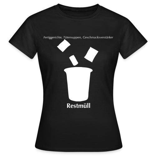 ...Restmüll - Frauen T-Shirt