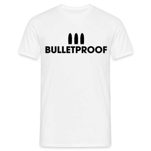 Bulletproof - Men's T-Shirt