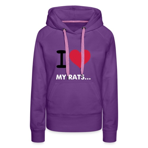 My rats love Pawsitively Pets! - Women's Premium Hoodie
