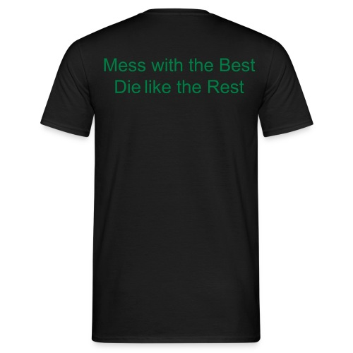 mess with the best die with the rest - T-shirt Homme