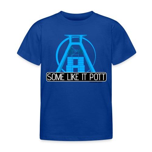 Some Like It Pott - 01 - Kinder T-Shirt