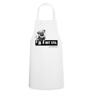 Mops Küchenschürze - Mit Stil geht alles besser - Kochschürze