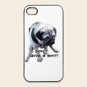 Mops Phone Case  I Don`T give a shit - iPhone 4/4s Hard Case