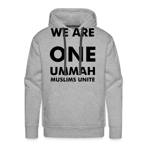 We are one ummah muslims unite - Männer Premium Hoodie