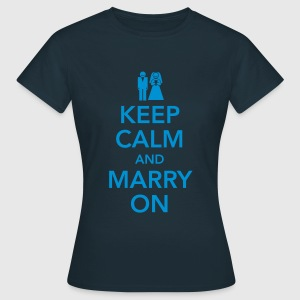 Keep calm and marry on Camisetas - Camiseta mujer