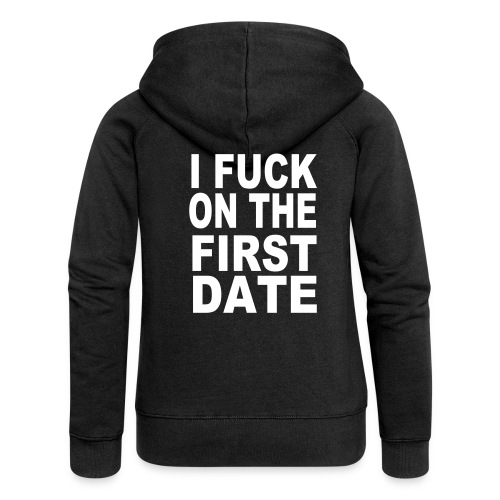 I fuck on the first date - Premium luvjacka dam