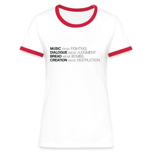 MUSIC ABOVE FIGHTING Tee - Vrouwen contrastshirt
