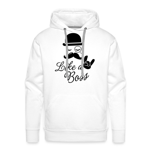 Like a Boss - Sweater - Mannen Premium hoodie