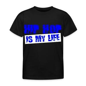 T shirt enfant hip hop is my life - T-shirt Enfant